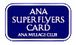 ANA Super Flyers Card (SFC)