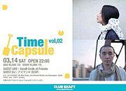 Time Capsule vol.2 3/14☆