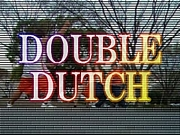 I&I  DOUBLE DUTCH部!