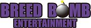 BREED BOMB ENTERTAINMENT