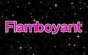 ☆Flamboyant☆
