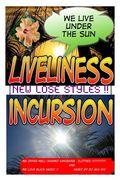 LIVELINESS INCURSION