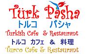 Turk Pasha  ☆ トルコ パシャ
