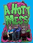 A Hott Mess