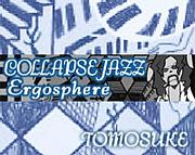 Ergosphere[亜空間ジャズ]SMOKE