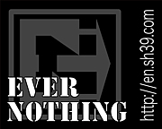 EVER NOTHING