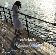echolalia〜エコーレイリア〜