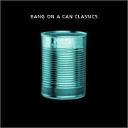 bang on a can/