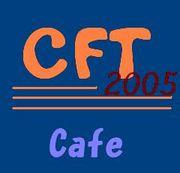 CFT2005cafe