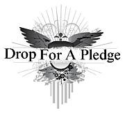 Drop For A Pledge