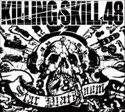 KILLING SKILL 48