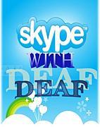 SKYPE with DEAF