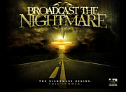 Broadcast The Nightmare