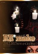 RE*make  12/10/07