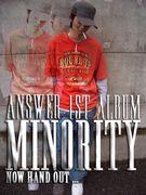 ANSWER 1st ALBUM「MINORITY」