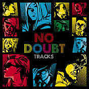 NO DOUBT TRACKS