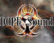 ≪  D.O.P.E Sound  ≫