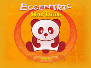 ECCENTRIC SUPER TATTOO
