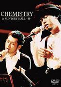 CHEMISTRY in SUNTORY HALL ~響~