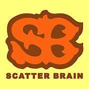 SCATTER BRAIN