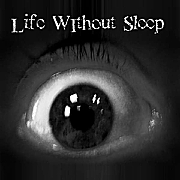 Life Without Sleep