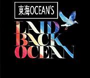 【LAID BACK OCEAN】東海OCEAN'S