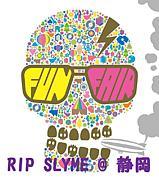 RIP SLYME @静岡支部
