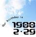 ☆1988年2月29日生まれ☆