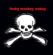 funky monkey wakey