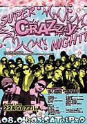 Super Crazzzy Night