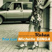 Trio Los Michelle GINGA