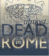 Almost Dead In Rome