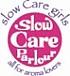 slow Care parlour