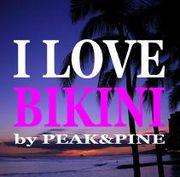 I☆LOVE☆BIKINI byPEAK&PINE
