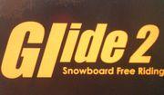【Glide 2】