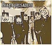 BEATLE CRUSADERS