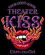 TOUR 2007-2008 THEATER OF KISS