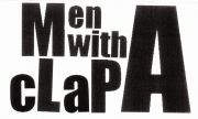 Men With A Clap!!!!!!