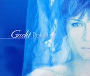 Gackt 『Rebirth』