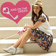 KISS ON THE GREEN