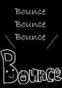 *☆*Bounce*☆*