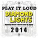 DIAMOND LIGHTS
