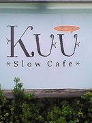 *Slow Cafe* Kuu