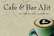 Cafe&Bar<br />    AJit