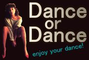 Dance or Dance