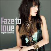 Faze to love