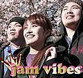 ♪Jam Vibes♪