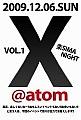 SHIBUYA《X》@ATOM