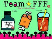 ★TEAM FFF★