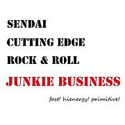 JUNKIE BUSINESS sendaicityR&R